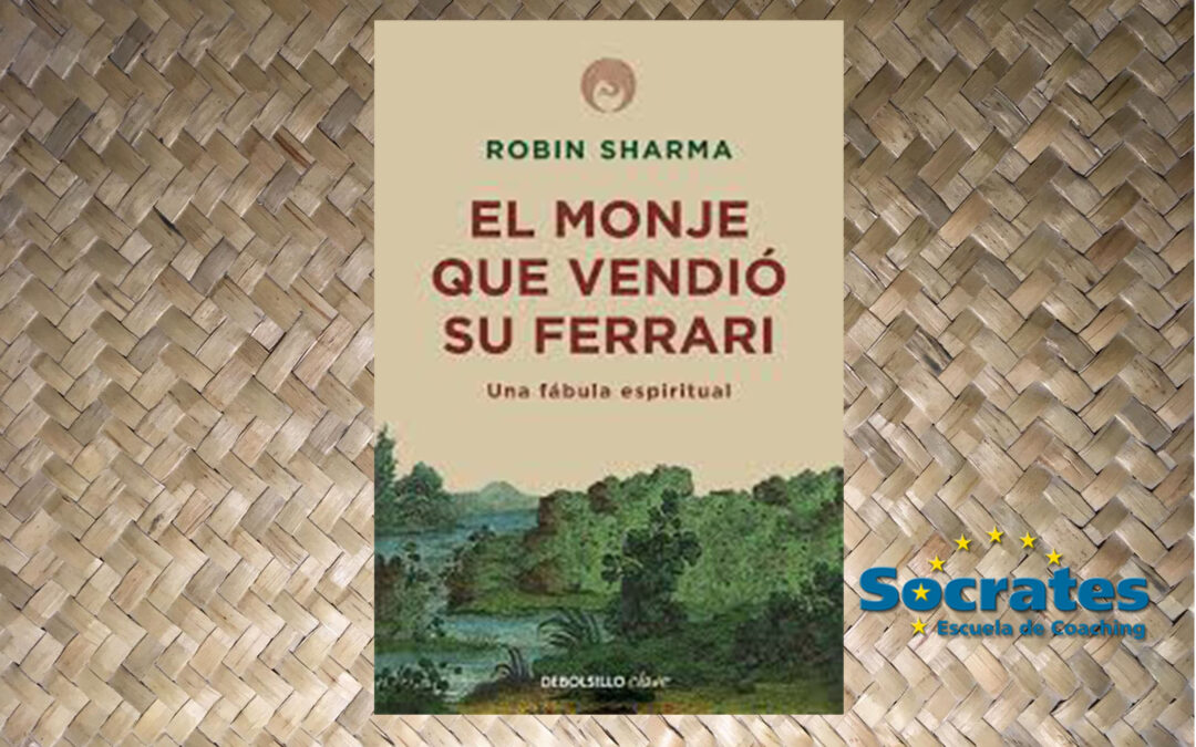 El monje que vendió su ferrari. Robin Sharma