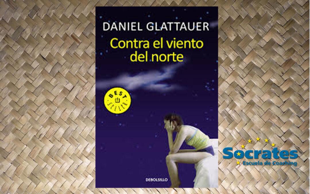 Contra el viento del norte. Daniel Glattauer
