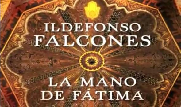 La mano de Fátima. Ildefonso Falcones.