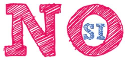 """""""NO"""" … es … """"SI"""""""