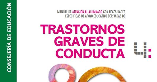 Trastornos Graves de Conducta.