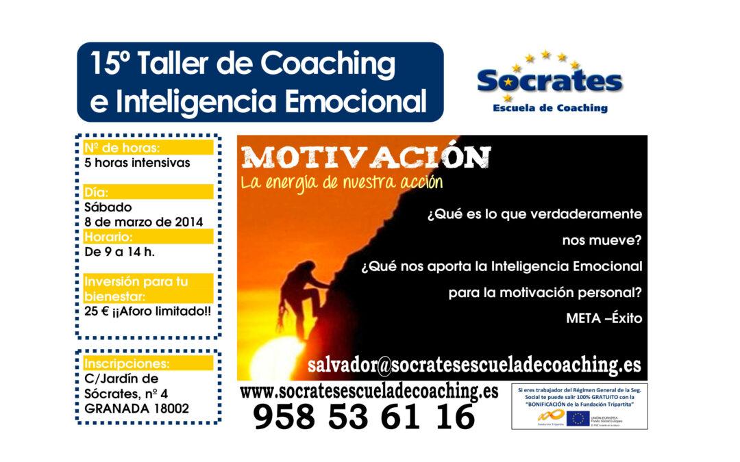 Taller 15º: MOTIVACIÓN, la energía de nuestra acción