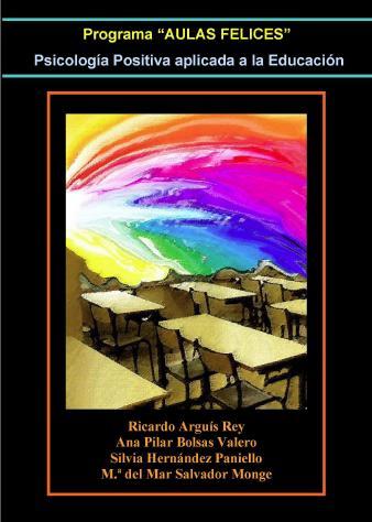 Aulas Felices. Programa de Psicología positiva aplicada a la Educación.
