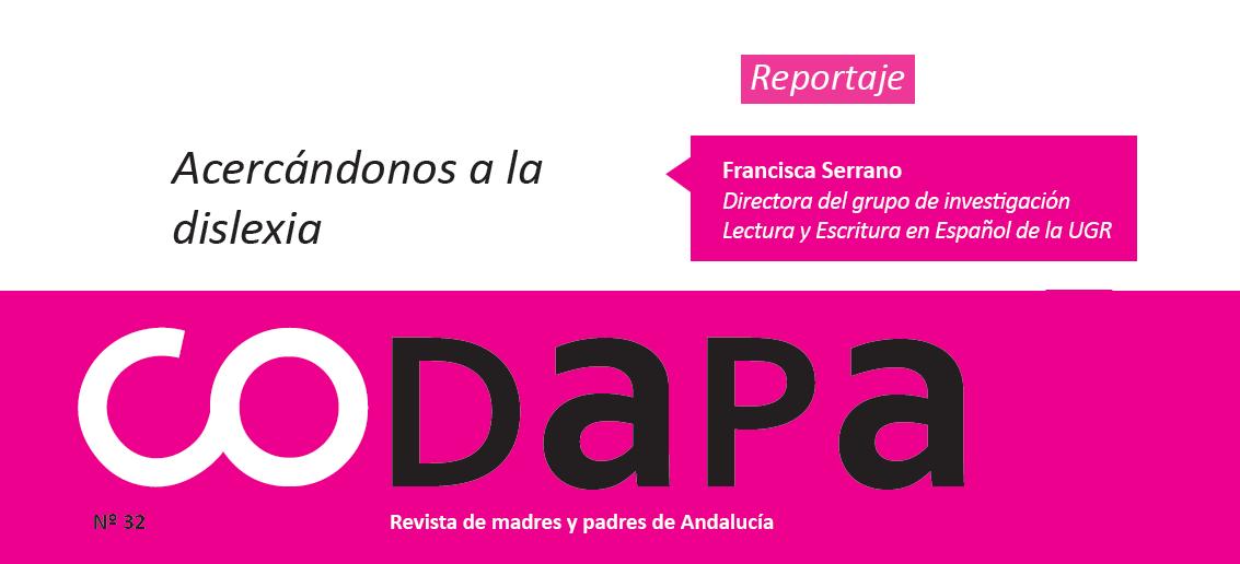 Acercandonos a la dislexia. Francisca Serrano. CODAPA nº 32