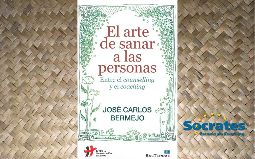 El arte de sanar a las personas. José Carlos Bermejo.