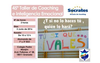 Taller 45º: Tú si que vales. Colegio Padre Manjón (Granada)