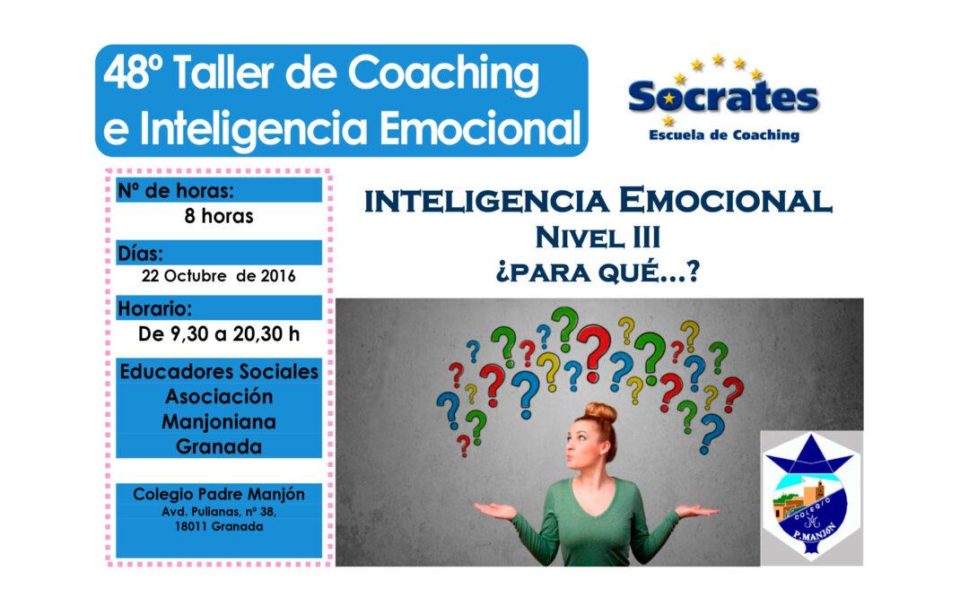 Taller 48º: Inteligencia Emocional Nivel III: ¿Para Qué…?. (Asociación Manjoniana)