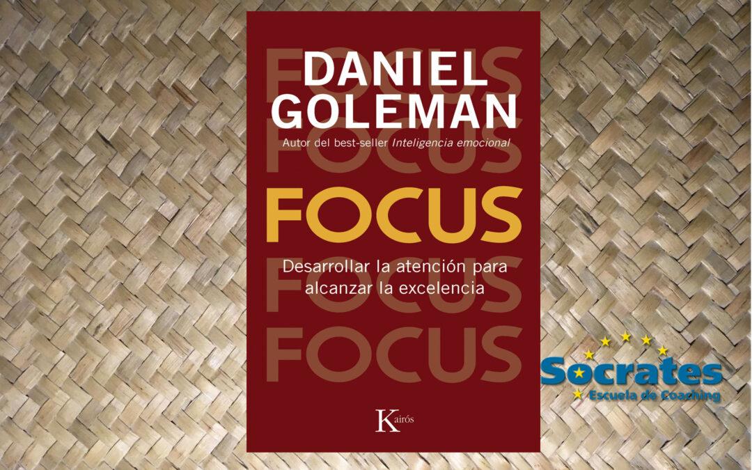 Focus. Daniel Goleman