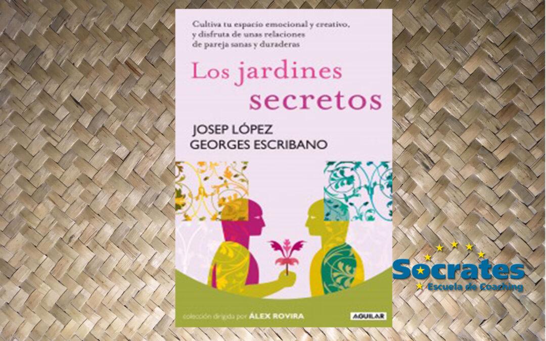 Los jardines secretos. (Josep López y Georges Escribano)